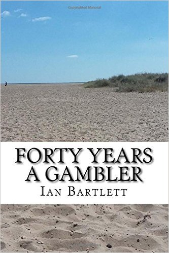 Forty Years A Gambler